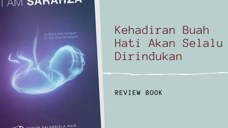 Perjuangan dan Kesabaran Untuk Meraih Kebahagiaan, Review Buku I Am Sarahza