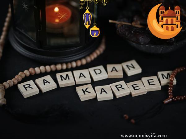 Ramdan adalah Bulan yang Dinantikan