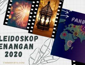 Kaleidoskop Kenangan 2020