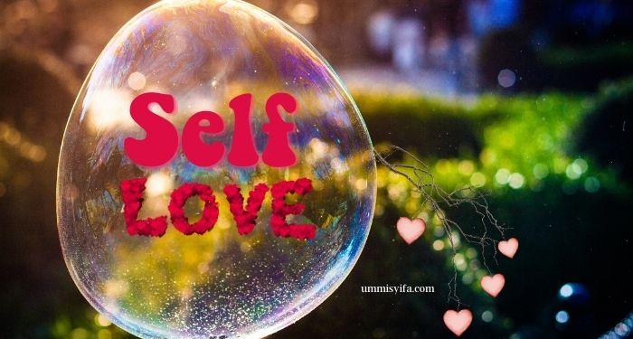 Self Love Untuk Kekuatan Diri