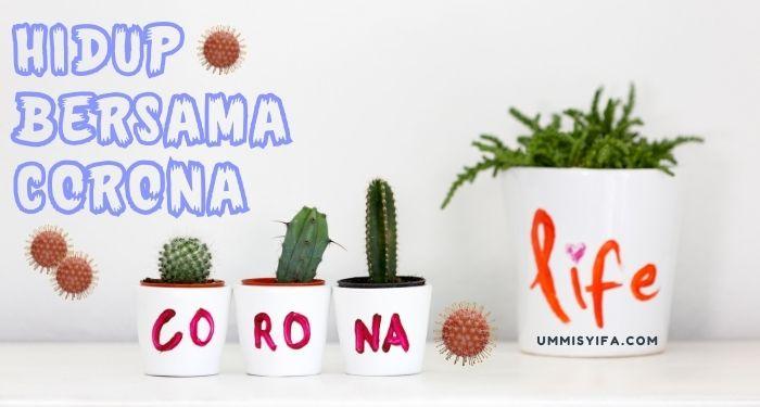 Hidup Berdampingan Bersama Corona