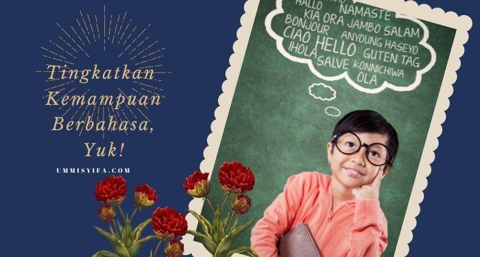 Kemampuan Berbahasa yang Diinginkan