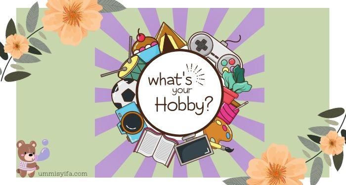 Hobi Sederhana yang Menarik